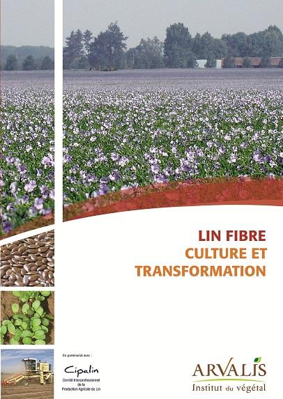 Photo du Ouvrages Lin fibre : culture et transformation