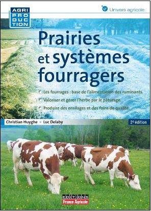 Photo du Ouvrages Prairies et systèmes fourragers (2ème édition)