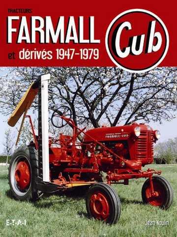 Photo du Ouvrages Tracteurs Farmall et dérivés 1947-1979