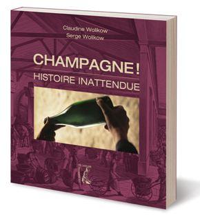 "Photo du Ouvrages ""Champagne! Histoire inattendue"""