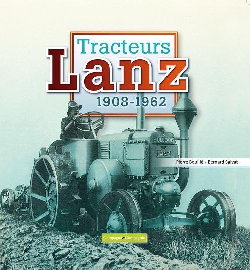 Photo du Ouvrages Tracteurs Lanz 1908-1962